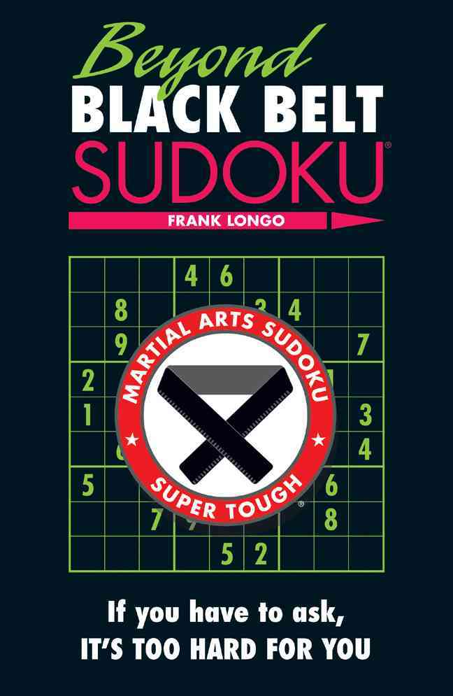 Beyond Black Belt Sudoku By Longo, Frank