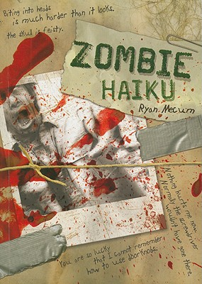 Zombie Haiku By Mecum, Ryan